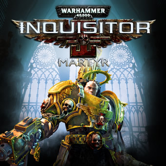 Warhammer 40,000:Inquisitor - Martyr