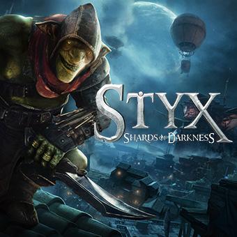Styx:Shards of Darkness